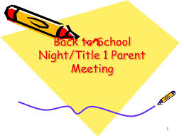 Back to School/Title I Night - August 27th