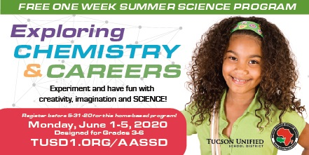 Free one-week summer science program. Exploring Chemistry and Careers. Experiment and have fun with creativity, imagination and science! Register before 5/31/20 for this home-basedprogram. Begins Monday June 1 through Friday June 5, 2020. Designed for Grades3-6