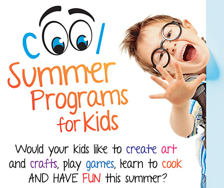 Would your kids like to create art and crafts, play games, learn to cook and have fun this summer?