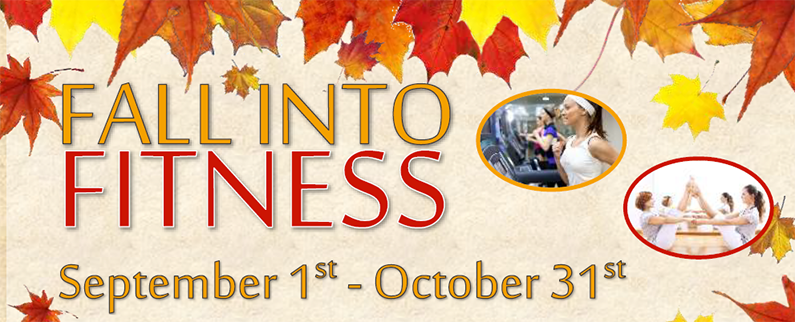 Fall into Fitness - September 1 - October 31