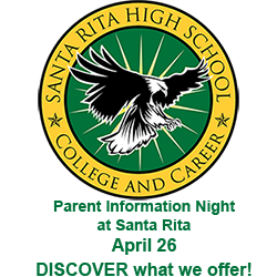Santa Rita High School - College and Career Readiness. Parent Information Night, April 26 - Discover what we offer!