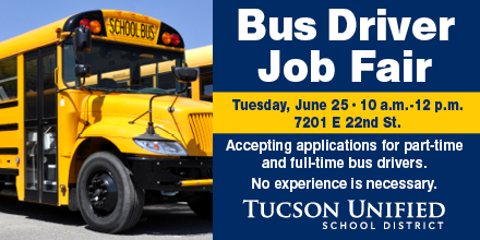 Bus Driver Job Fair - Tuesday, June 25, 10 a.m. to 12 p.m., 7201 E. 22nd St. Accepting applications for part-time and full-time bus drivers. No experience is necessary!