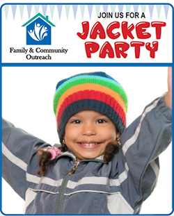 Join us for a Jacket Party at Family and Community Outreach