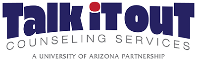 Talk It Out Counseling Services - A University of Arizona Partnership