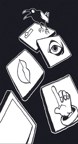Stylized game tiles with symbolic icons--a doorknob, an eye, lips, a finger--on them. A raven sits on the uppermost tile