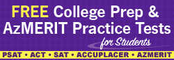 Free College Prep and AzMERIT Practice Tests for Students - PSAT, ACT, SAT, Accuplacer, AzMERIT