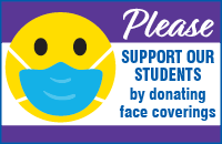 Please support our students by donating face coverings