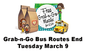 Grab-n-Go Meals Bus Routes end Tuesday March 9