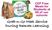 Grab and Go Meal Service during remote learning, CEP Free Meals for students at 60 schools