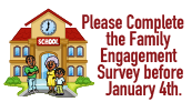 Please complete the Family Engagement Survey by January 4th.