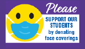 Please support our students by Donating Face Masks