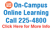 On Campus Online Learning 225-4800