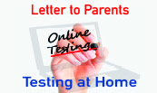 Letter to Parents, Online Testing, Testing at Home