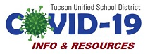 COVID-19 info and resources from tucson unified school district
