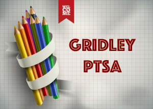 Welcome to Gridley PTSA with a group of colored pencils nearby