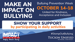 Make an impact on bullying - Bullying Prevention Week, October 14-18. United for Kindness, Acceptance and Inclusion. Show your support by participating in daily activities. #StompOutBullying
