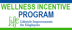 Wellness Incentive Program - Lifestyle Improvements for Employees - Life