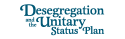 Desegregation and the Unitary Status Plan