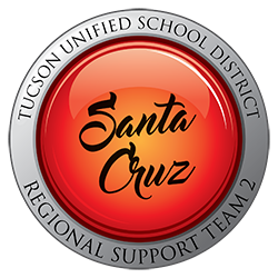 Tucson Unified School District - Santa Cruz - Regional Support Team 2